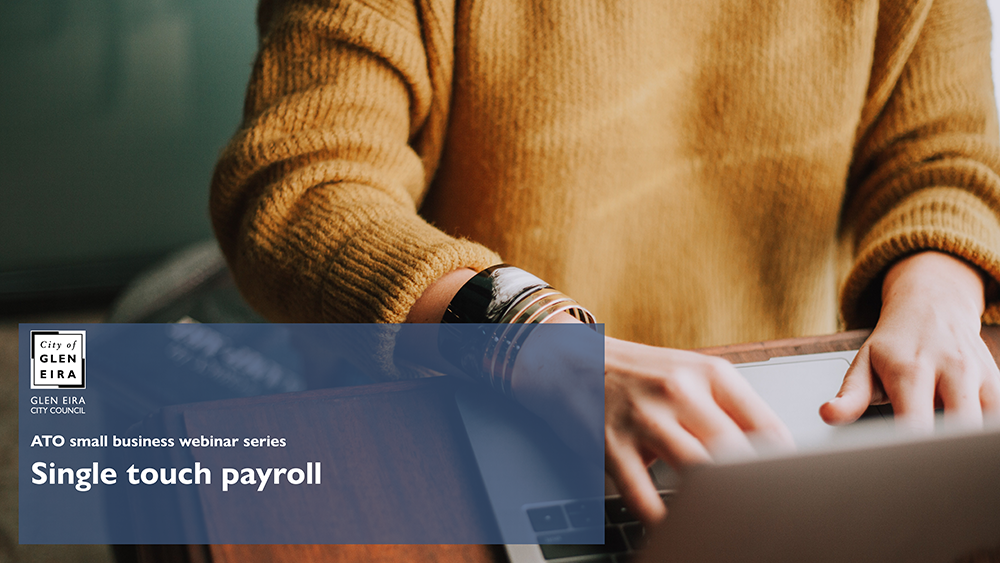 ATO small business webinar series: Single touch payroll